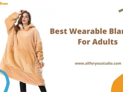 Best Wearable Blankets